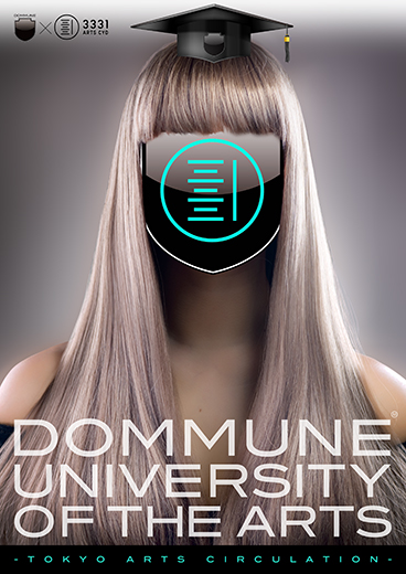 DOMMUNE University of the Arts -Tokyo Arts Circulation-