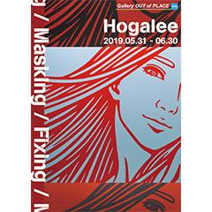Hogalee「Masking / Fixing」